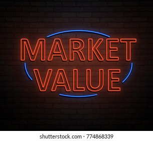 3d Illustration depicting an illuminated neon sign with a market value concept.