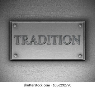 3d Illustration depicting a metallic plaque with a tradition concept.