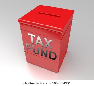 3d Illustration depicting a red money box with a tax fund concept.