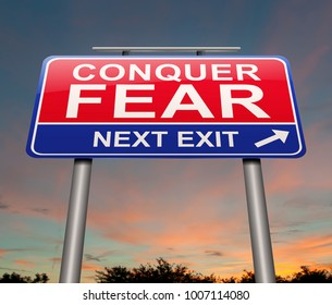 3d Illustration depicting a sign with a conquer fear concept.