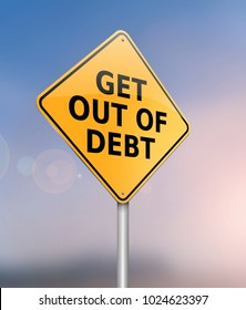 3d Illustration depicting a sign with a get out of debt concept.