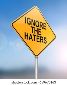 """3d Illustration depicting a sign with a """"ignore the haters""""  concept."""