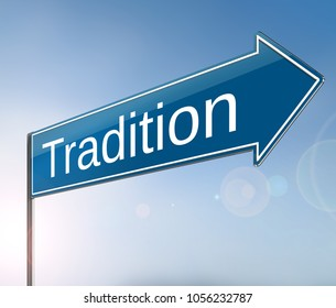 3d Illustration depicting a sign with a tradition concept.