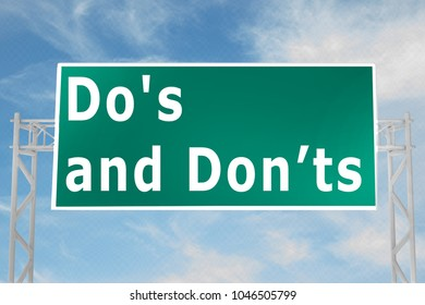 3D illustration of Do's and Donâ??ts script on road sign