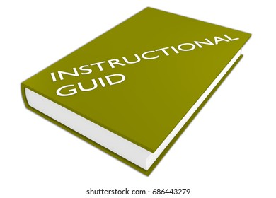 """3D illustration of """"INSTRUCTIONAL GUIDE"""" script on a book, isolated on white."""