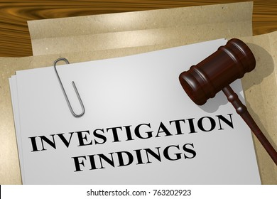 "3D illustration of ""INVESTIGATION FINDINGS"" title on legal document"