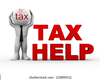 3d illustration of person with tax wordcloud head, standing with phrase tax help. 3d rendering of human character.