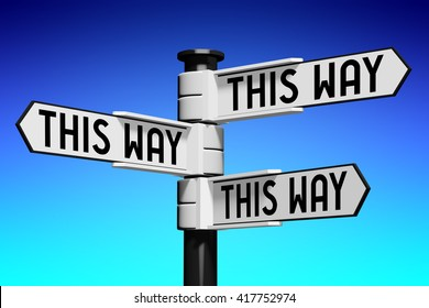 3D illustration/ 3D rendering - signpost with three arrows - this way signpost
