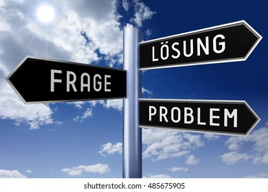 3D illustration/ 3D rendering - signpost with three arrows - problem, question, solution (English), Losung, Frage, Problem (German).