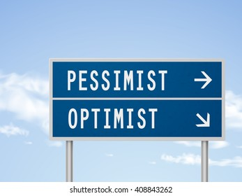 3d illustration road sign with pessimist and optimist isolated on blue sky