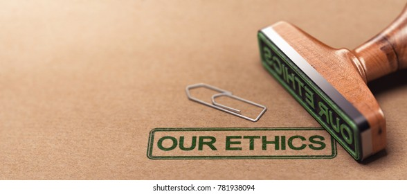 3D illustration of rubber stamp over paper background with the text our ethics. Business moral principles concept