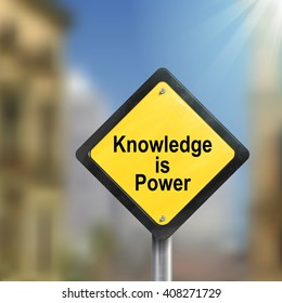 3d illustration yellow roadsign of knowledge is power isolated on blurred street scene