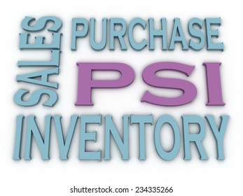 3d image PSI (Purchase, Sales and Inventory)  issues concept word cloud background