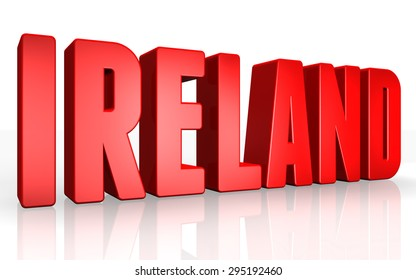 3D ireland text on white background
