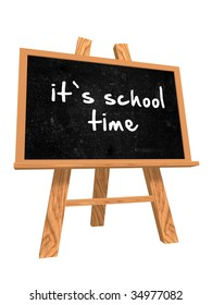 3d isolated blackboard with easel with text - it's school time