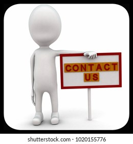 3d man with contact us sign board concept on white background, front angle view