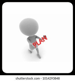 3d man holding plan text in hands concept  on white background , top angle view