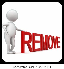 3d man presenting remove text concept in white isolated background - 3d rendering ,  side angle view