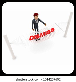 3d man standing waving hand and DISMISS text on weaver concept on white background - 3d rendering , top angle view