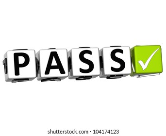 3D Pass Button Click Here Block Text over white background