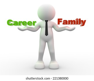 3d people - man, person and Family and Career balance.