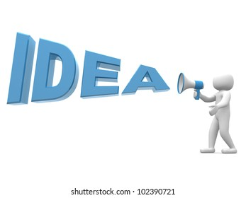 """3d person with a megaphone and word """" Idea"""" - 3d render illustration"""