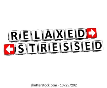 3D Relaxed Stressed Button Click Here Block Text over white background