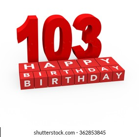 3d render 103 years birthday on a white background.