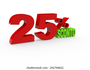 3d render 25 percent off with the word Sconto (Discount in Italian) on a white background