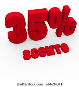 3d render 35 percent off with the word Sconto (Discount in Italian) on a white background.
