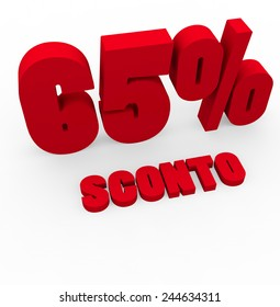 3d render 65 percent off with the word Sconto (Discount in Italian) on a white background.