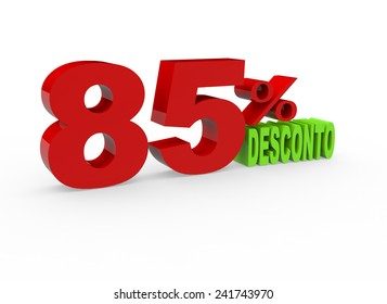 3d render 85 percent off with the word Desconto (Discount in Portuguese) on a white background