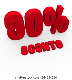 3d render 90 percent off with the word Sconto (Discount in Italian) on a white background.
