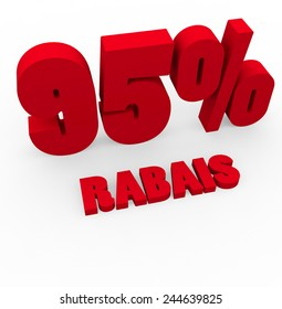 3d render 95 percent off with the word Rabais (Discount in French) on a white background.