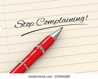 3d render of pen on paper written stop complaining
