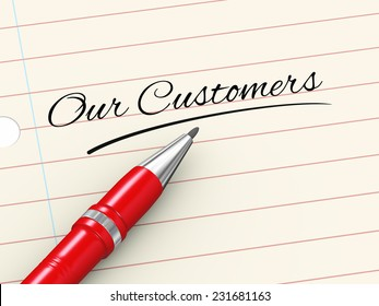 3d render of pen on paper written our customer
