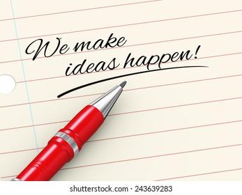 3d render of pen on paper written we make ideas happen