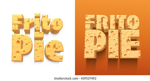 "3D rendered cheese food name of ""Frito pie"" in cheese text on isolated white background."
