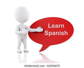 3d renderer image. White people with speech bubble that says Learn Spanish. Education concept. Isolated white background.