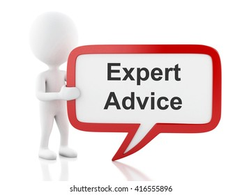 3d renderer image. White people with speech bubble that says expert advice . Business concept. Isolated white background.