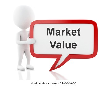3d renderer image. White people with speech bubble that says Market value. Business concept. Isolated white background.