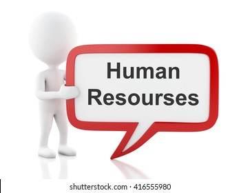 3d renderer image. White people with speech bubble that says human resourses. Business concept. Isolated white background.