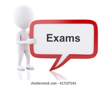 3d renderer image. White people with speech bubble that says Exams. Education concept. Isolated white background.