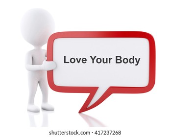 3d renderer image. White people with speech bubble that says Love Your Body. Isolated white background.