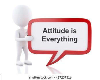 3d renderer image. White people with speech bubble that says Attitude is Everything. Business concept. Isolated white background.