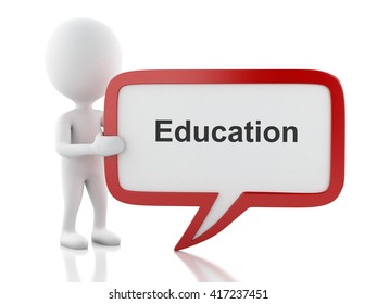 3d renderer image. White people with speech bubble that says Education. Education concept. Isolated white background.