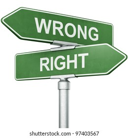 """3d rendering of signs with """"WRONG"""" and """"RIGHT"""" pointing in opposite directions"""