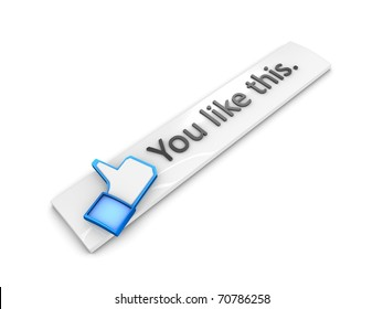 3d rendering; web button You like this. Isolated on white background.