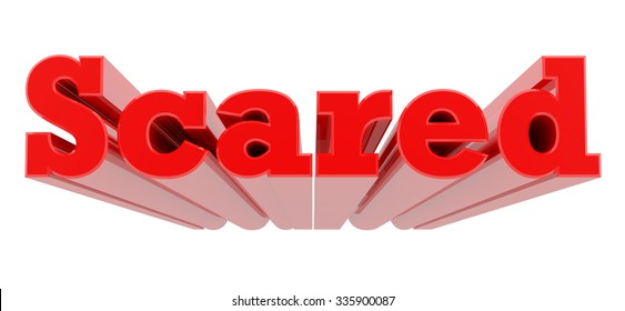 3D Scared word on white background 3d rendering