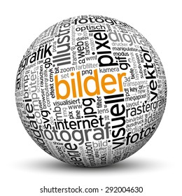 "3D Sphere on White Background with Word Cloud Texture Imprint. This Ball with Tag Cloud Text are in German and English Language. Main Keyword is ""Bilder""."
